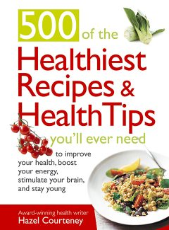500-of-the-Healthiest-Recipes-and-Health-Tips-Youll-Ever-Need-1-240x325